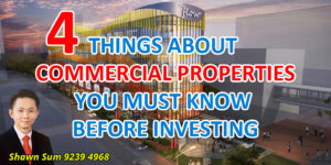 4 Things About Commercial Properties You Must Know Before Investing